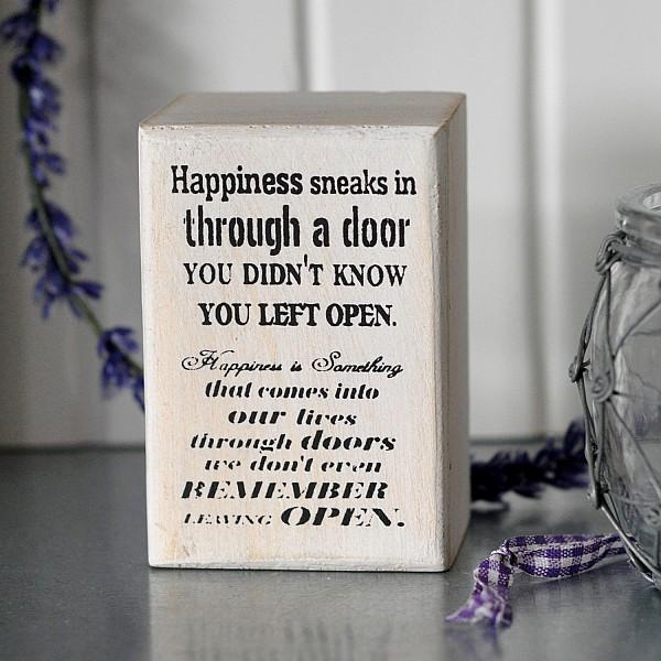 Liten tavla/block Happiness sneaks in