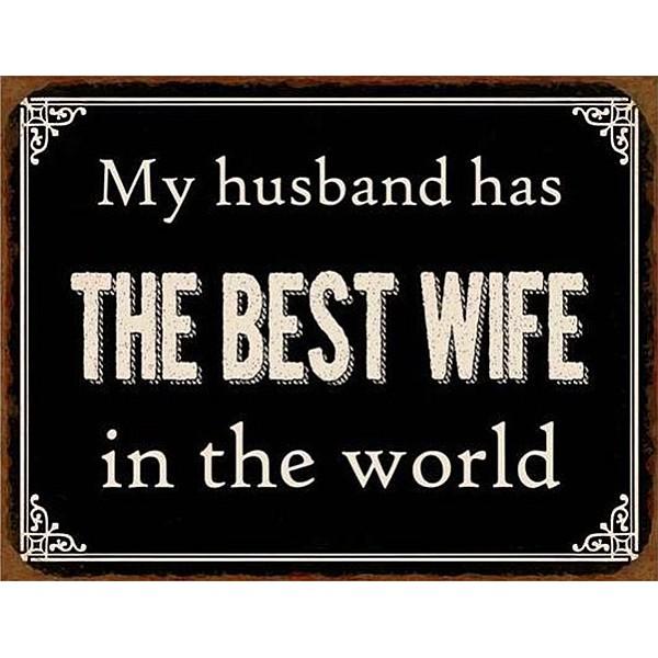 Plåtskylt Best Wife