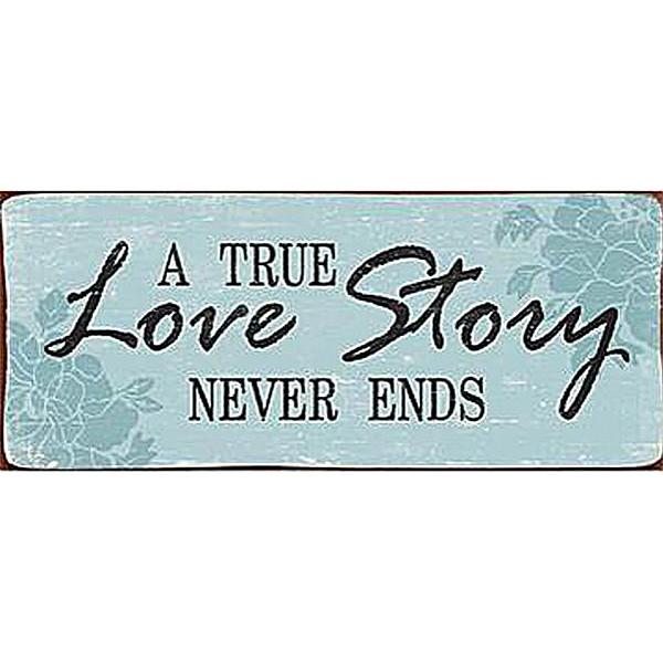Plåtskylt A true love story never ends - Blå