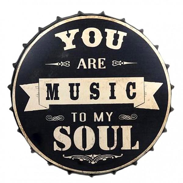 Plåtskylt Kapsyl You are music to my soul