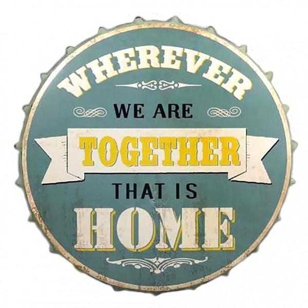 Plåtskylt Kapsyl Wherever we are together