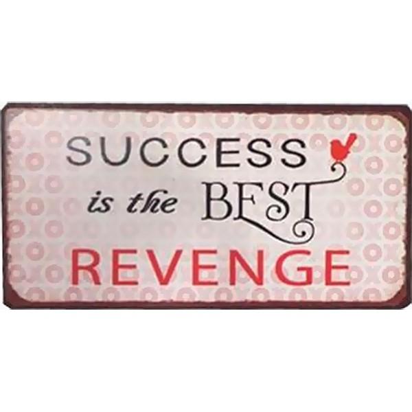 Magnet/Kylskåpsmagnet Success is the best revenge