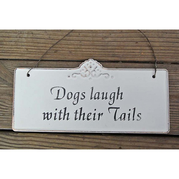 Plåtskylt Dogs laugh with their Tails