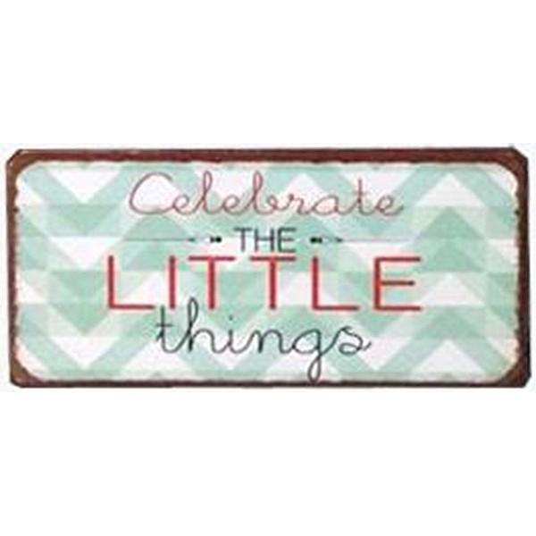 Magnet/Kylskåpsmagnet Celebrate the little things