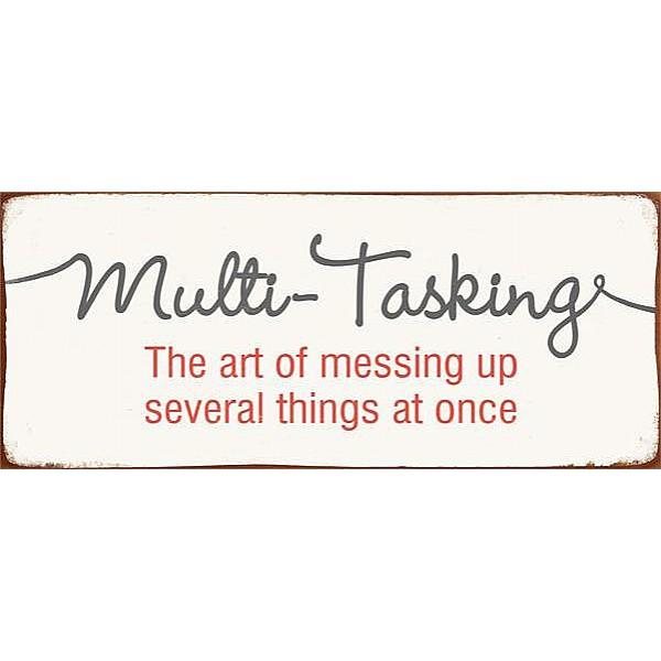 Plåtskylt Multi- Tasking