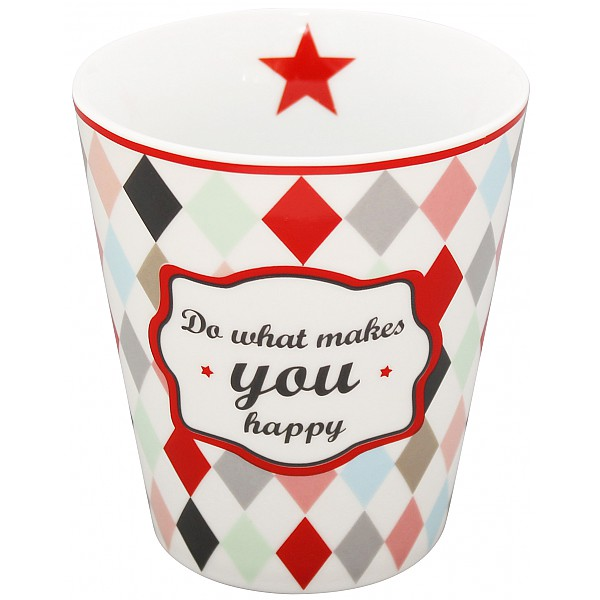 Happy Mug Do what makes you happy