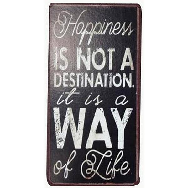 Magnet/Kylskåpsmagnet Happiness is not a destination