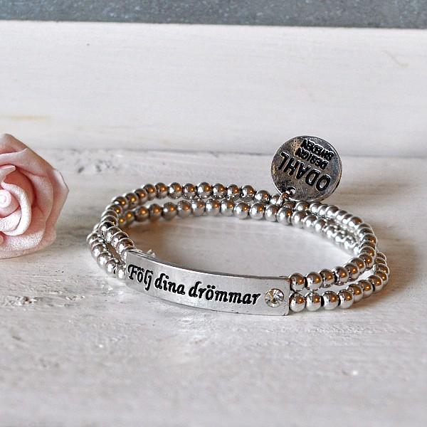 Armband i två rader Följ dina drömmar