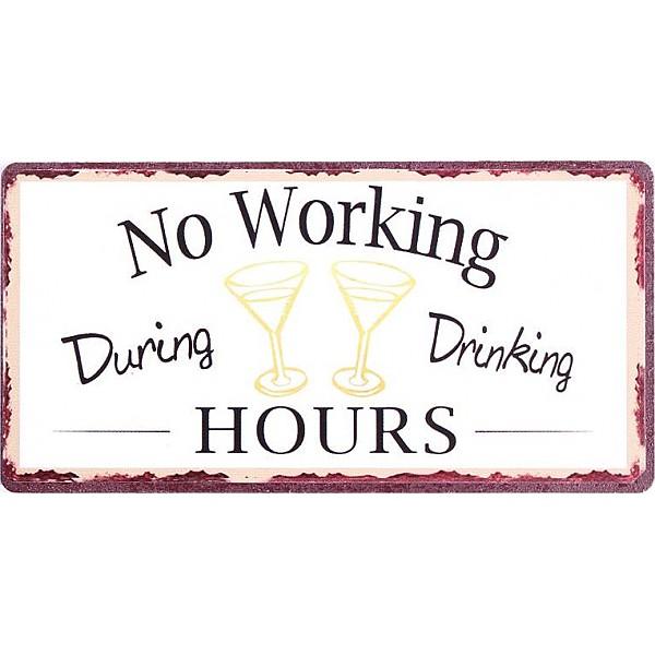 Magnet/Kylskåpsmagnet No working during drinking hours