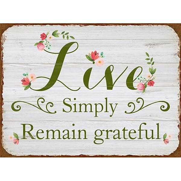 Plåtskylt Live Simply Remain grateful