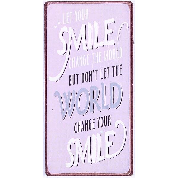 Magnet/Kylskåpsmagnet Let your smile change the world - Lila