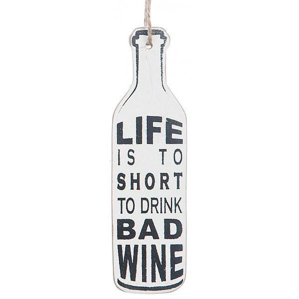 Vinflaska Tag - Life is to short to drink bad wine