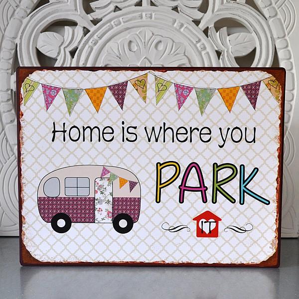 Plåtskylt Home is where you park