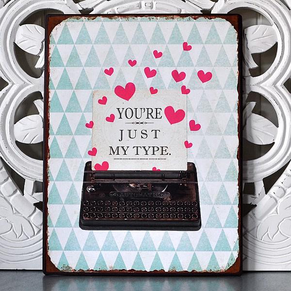 Plåtskylt You're just my type