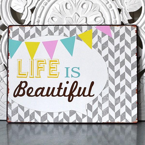 Plåtskylt LIFE is beautiful med vimpel