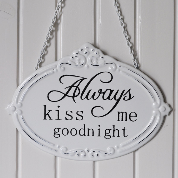 Emaljskylt Always kiss me goodnight