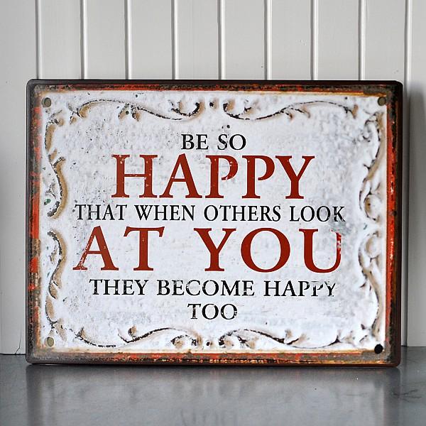 Plåtskylt Happy