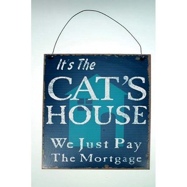 Plåtskylt It's the cat's house