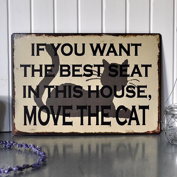 Plåtskylt The best seat - Move the cat