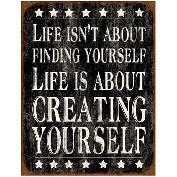Plåtskylt Creating yourself