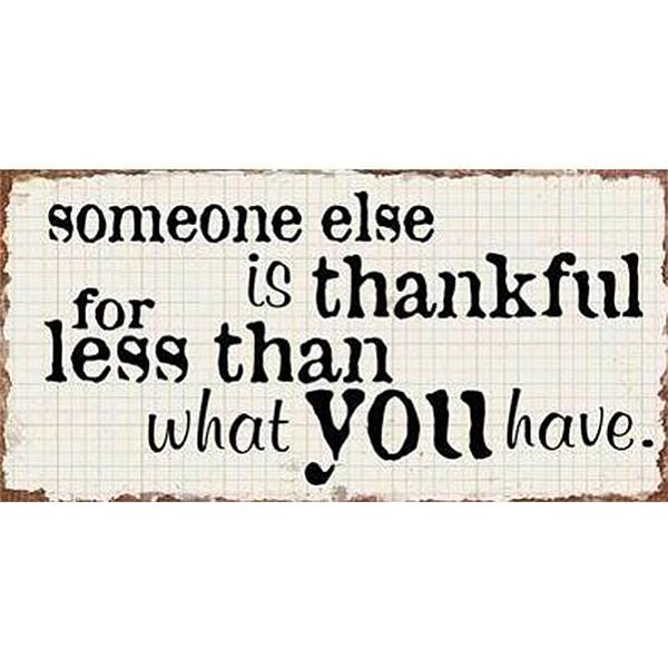 Magnet/Kylskåpsmagnet Someone else is thankful for less