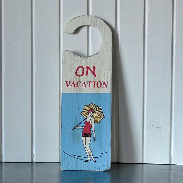 Dörrskylt - On vacation