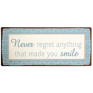 Tin Sign Never regret