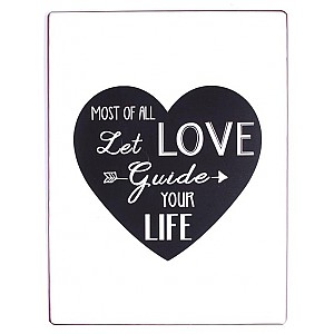 Tin Sign Let love guide your life