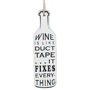 Wine Bottle Tag Wine is like duct tape