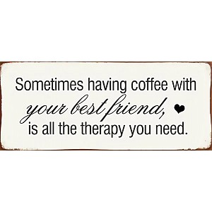 Tin Sign Coffee with your best friend