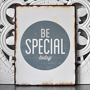 Tin Sign Be Special