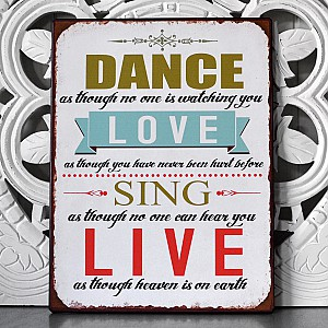 Tin Sign Dance Love Sing Live
