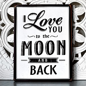 Tin Sign I love you to the moon