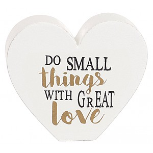 Heart Do small things with great love