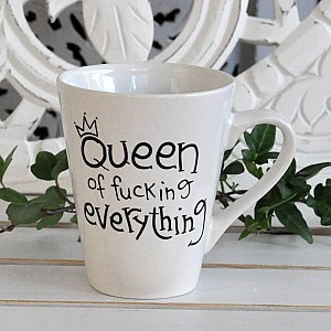 Mug Queen of fucking everything