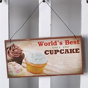 Träskylt Cupcake - World´s best since 1947 Cupcake