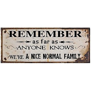 Tin Sign Normal Family