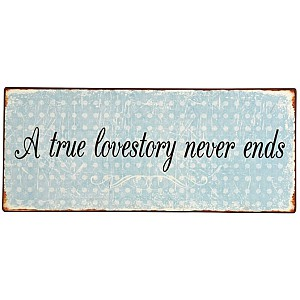 Tin Sign A true lovestory