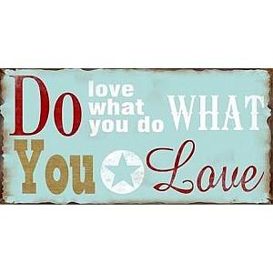 Magnet/Kylskåpsmagnet Do what you love