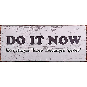 Tin Sign Do it now