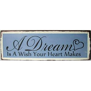 Tin Sign A Dream